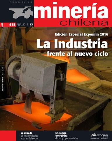 d0fdd18b9da Revista MINERÍA CHILENA 418 / Abril 2016 by Editec - issuu