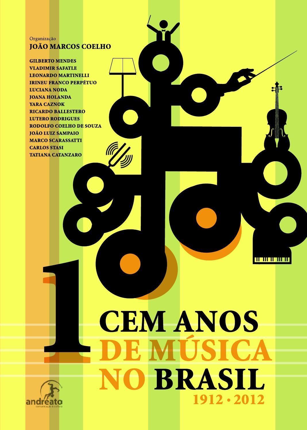 d84ce2465c Cem anos de música no Brasil 1912-2012 by instituto cpfl - issuu