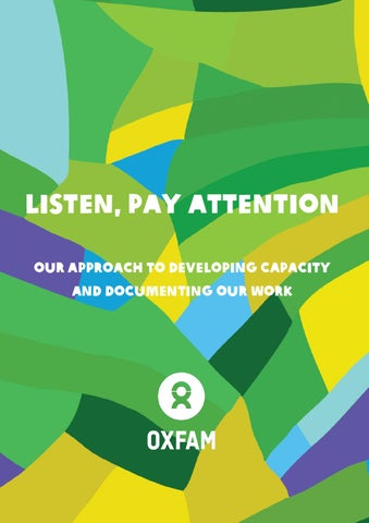 cb80a87c27b Listen, Pay Attention: Our Approach to Developing Capacity and Documenting  Our Work (2016)