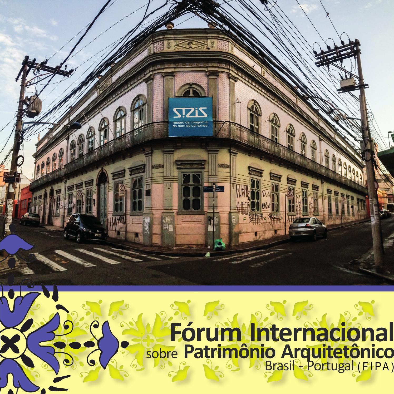 b491e222cc11b 3º Fórum Internacional sobre Patrimônio Arquitetônico by Rodrigo Busnardo -  issuu