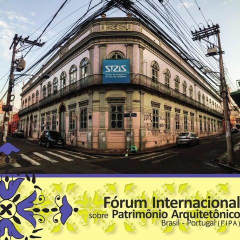 7e666df6504 Fórum Internacional Sobre Patrimônio Arquitetônico Brasil Portugal (FIPA)  PUC-Campinas - 11