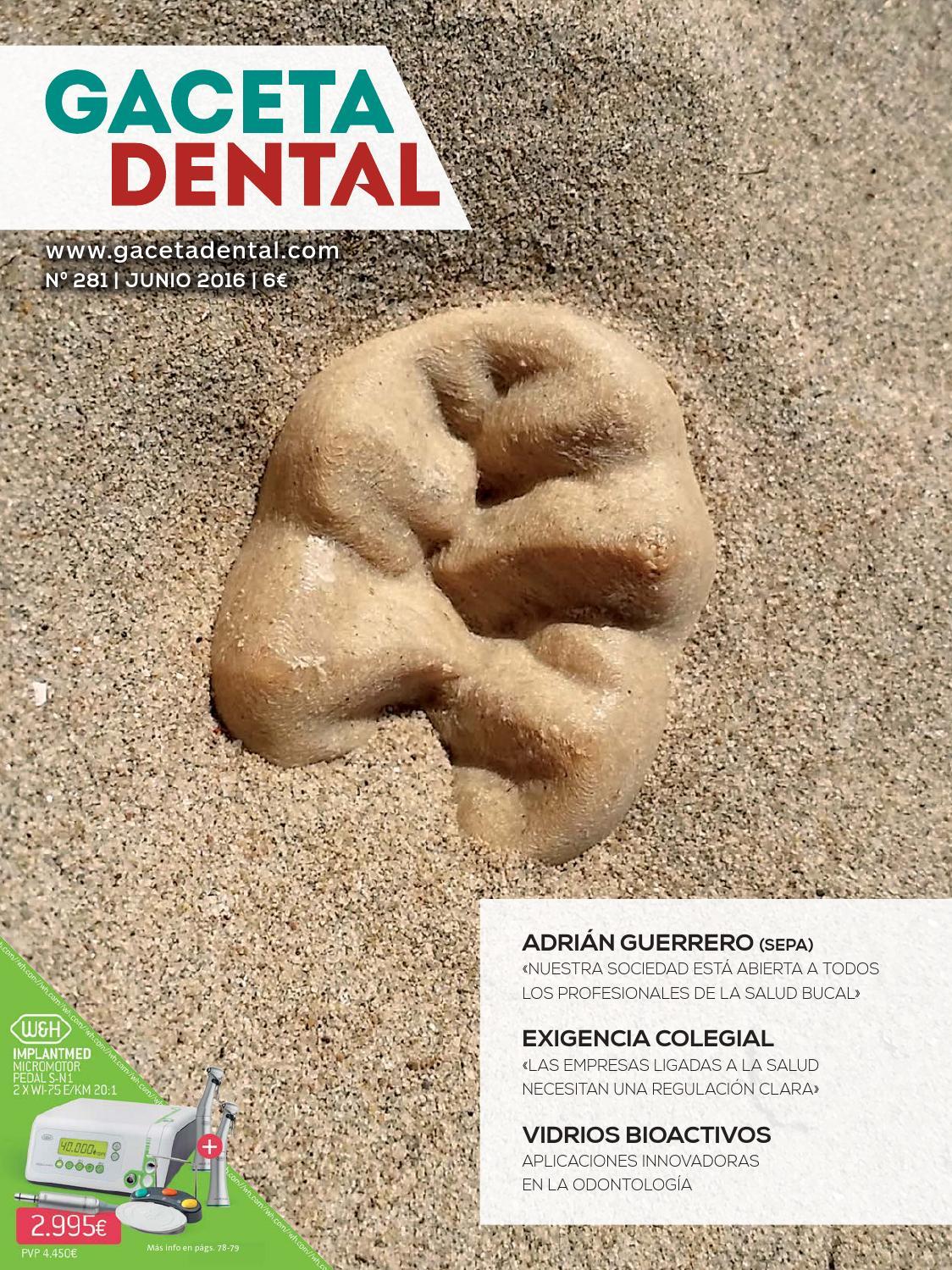 Gaceta Dental - 281 by Peldaño - issuu