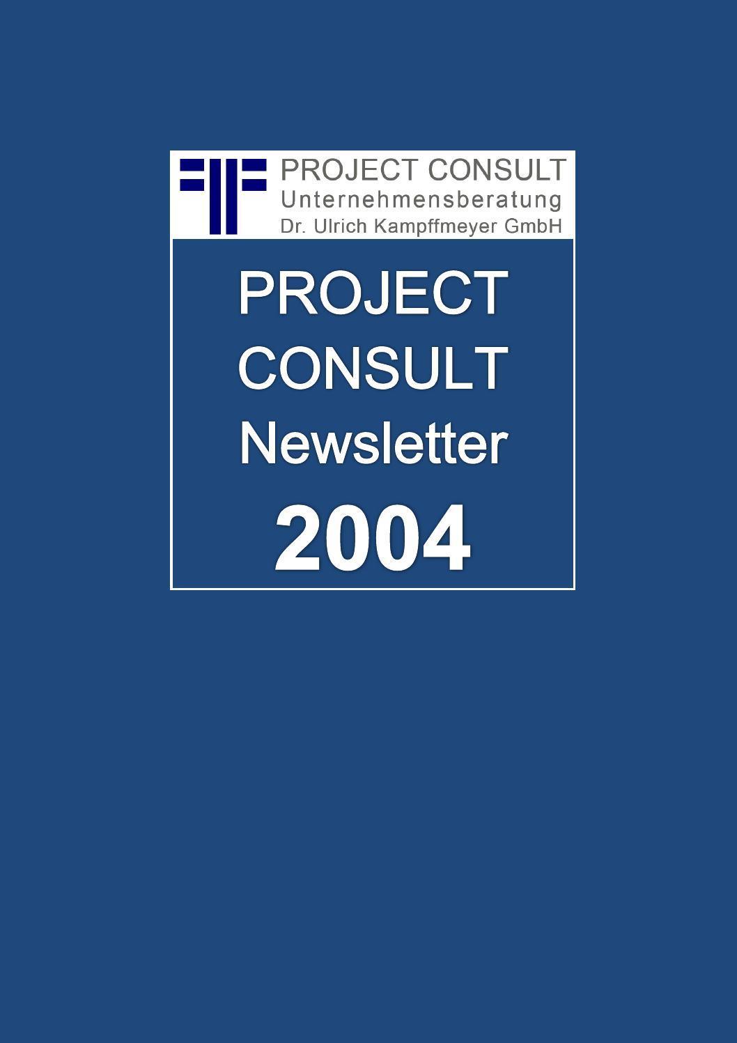 de project consult newsletter 2004 dr ulrich kampffmeyer hamburg kompletter jahrgang. Black Bedroom Furniture Sets. Home Design Ideas