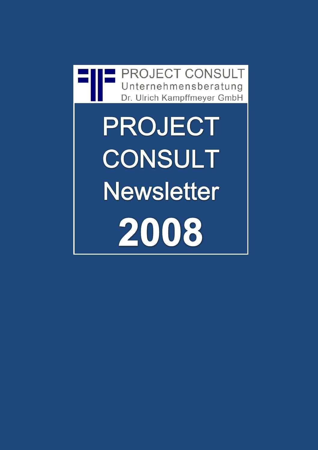 DE] PROJECT CONSULT Newsletter 2008 | Dr. Ulrich Kampffmeyer ...