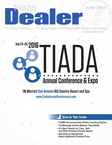 Texas Dealer June 2016 By Texas Independent Auto Dealers