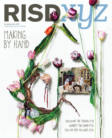 ac33c779f9a2 RISD XYZ Spring Summer 2016 by Rhode Island School of Design - issuu