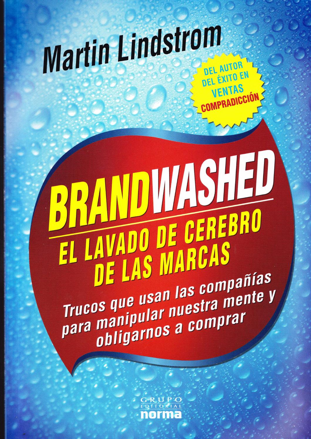 low priced af300 32a3b El lavado de cerebro de las marcas by ANALY RIVERA - issuu