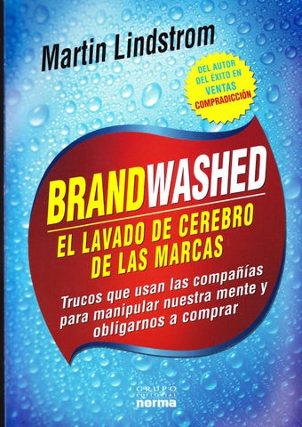 low priced 58517 d7046 El lavado de cerebro de las marcas by ANALY RIVERA - issuu