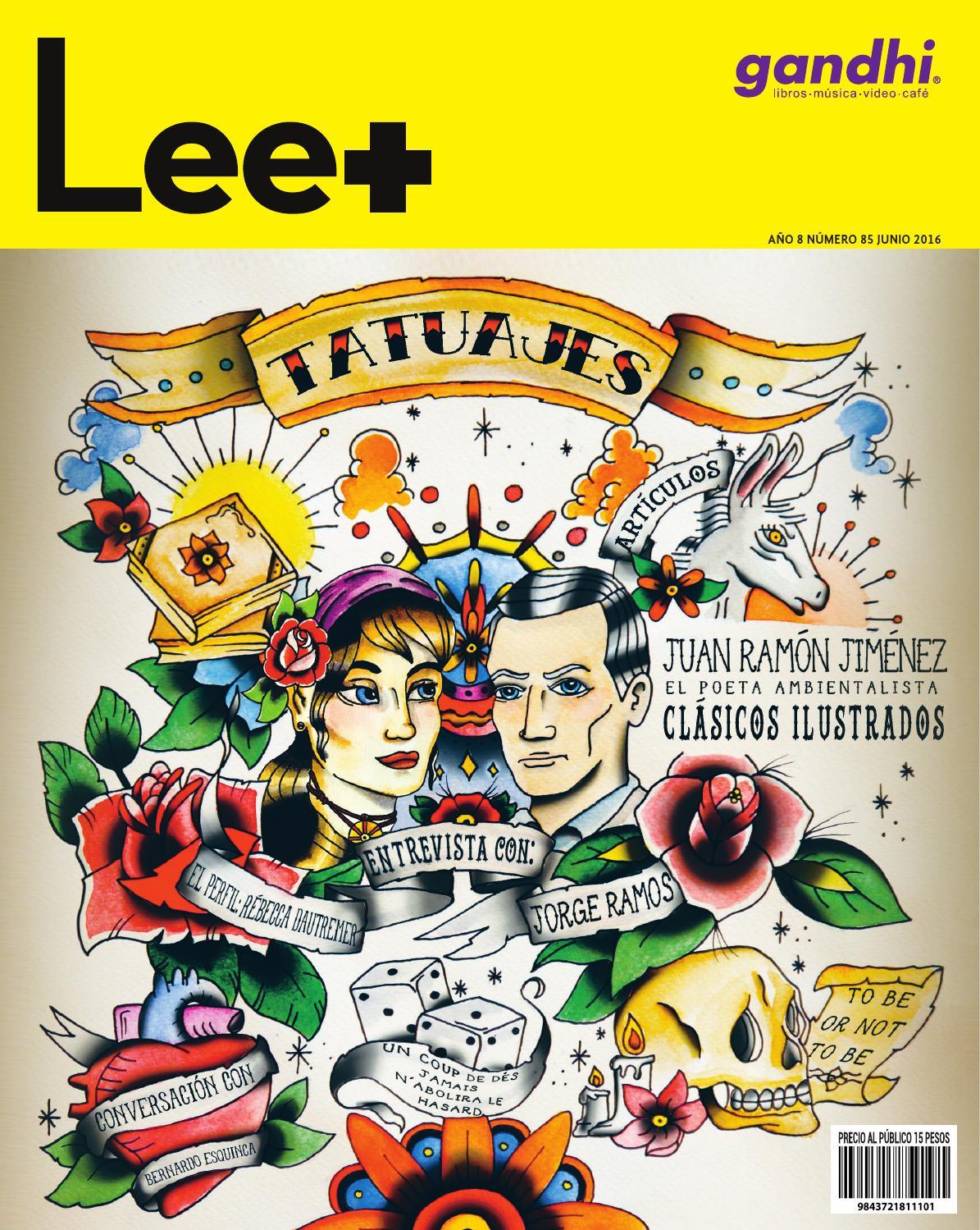 85 Tatuajes 16 by Revista Lee+ de Librerías Gandhi - issuu 2573c0650395a
