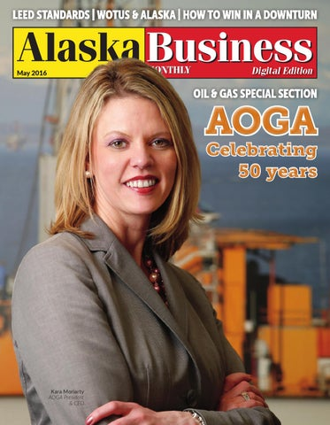 Alaska Business Monthly May 2016 By Alaska Business   Issuu