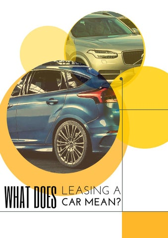 What Does Leasing A Car Mean By Aiden Gawler Issuu