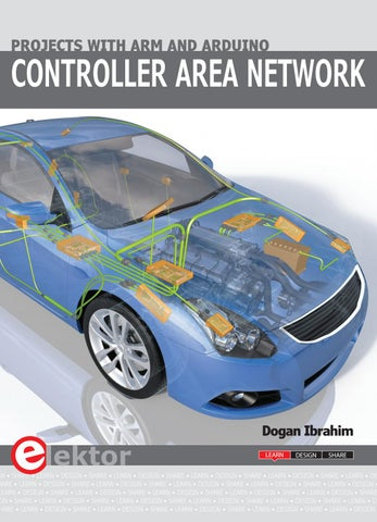 Controller Area Network Projects with ARM and Arduino by Elektor - issuu
