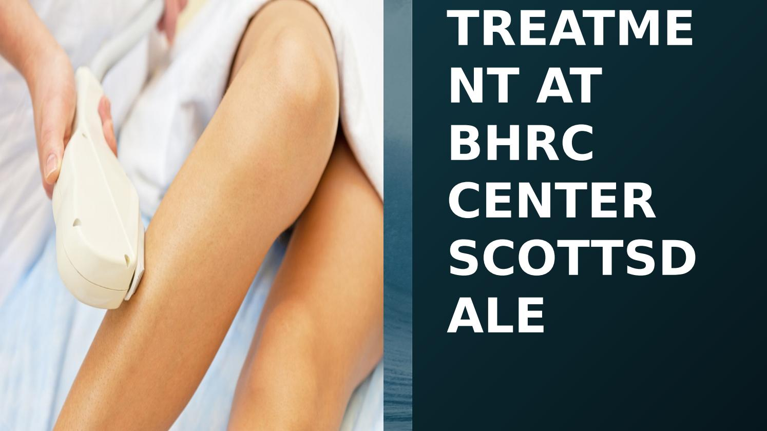 Get the best laser hair removal treatment at bhrc center scottsdale by BHRC - issuu Get the best laser hair removal treatment at bhrc center scottsdale - 웹