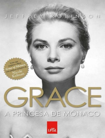 Grace a princesa de monaco jeffrey robinson by Ninnete Da Cruz Dória ... 406c235d5fa
