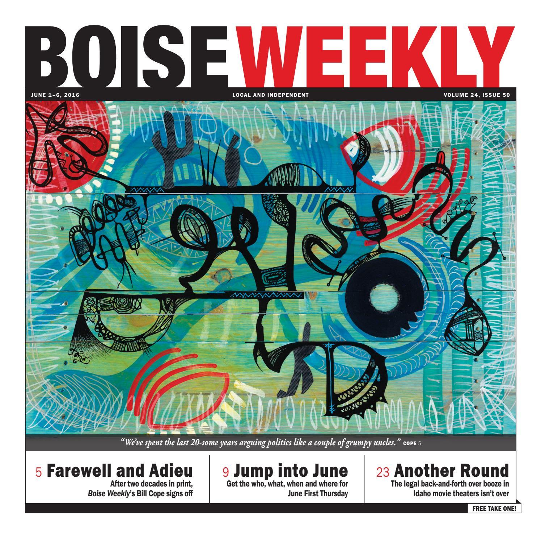 Boise Weekly Vol.24 Issue 50 by Boise Weekly - issuu