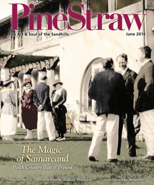 June PineStraw 2016 by PineStraw Magazine - issuu 9e25ec7d4