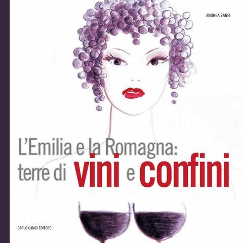 L  Emilia e la Romagna  terre di vini e confini by Andrea Zanfi ... 7ee7c2e07a4e