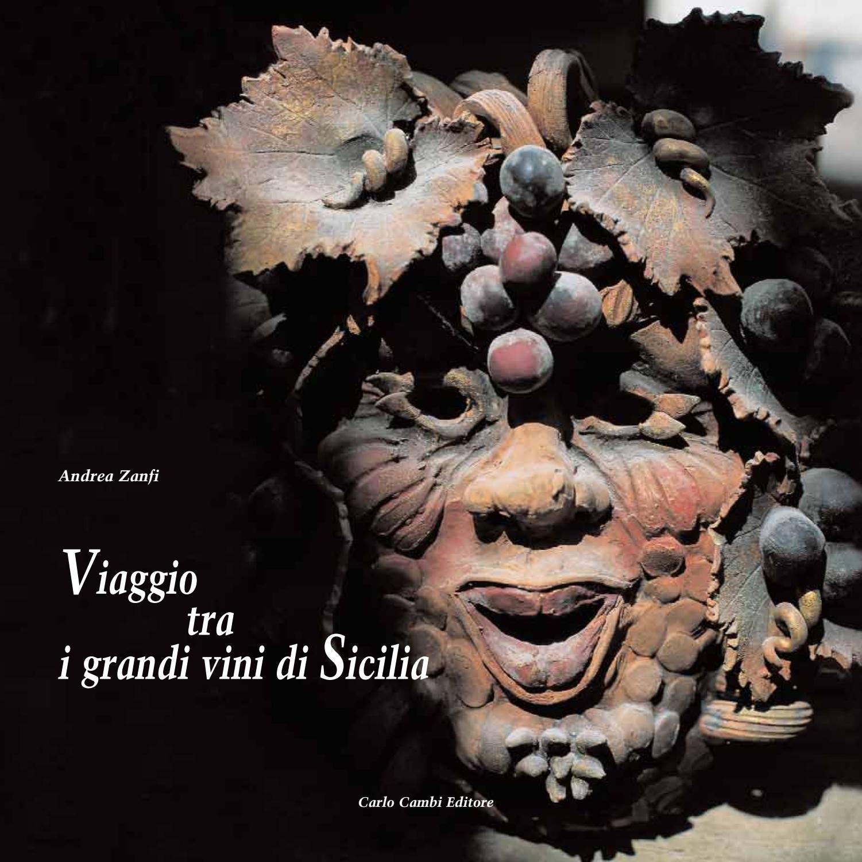Viaggio tra i grandi vini di Sicilia by Andrea Zanfi Editore - issuu 7ef4cb5f4959