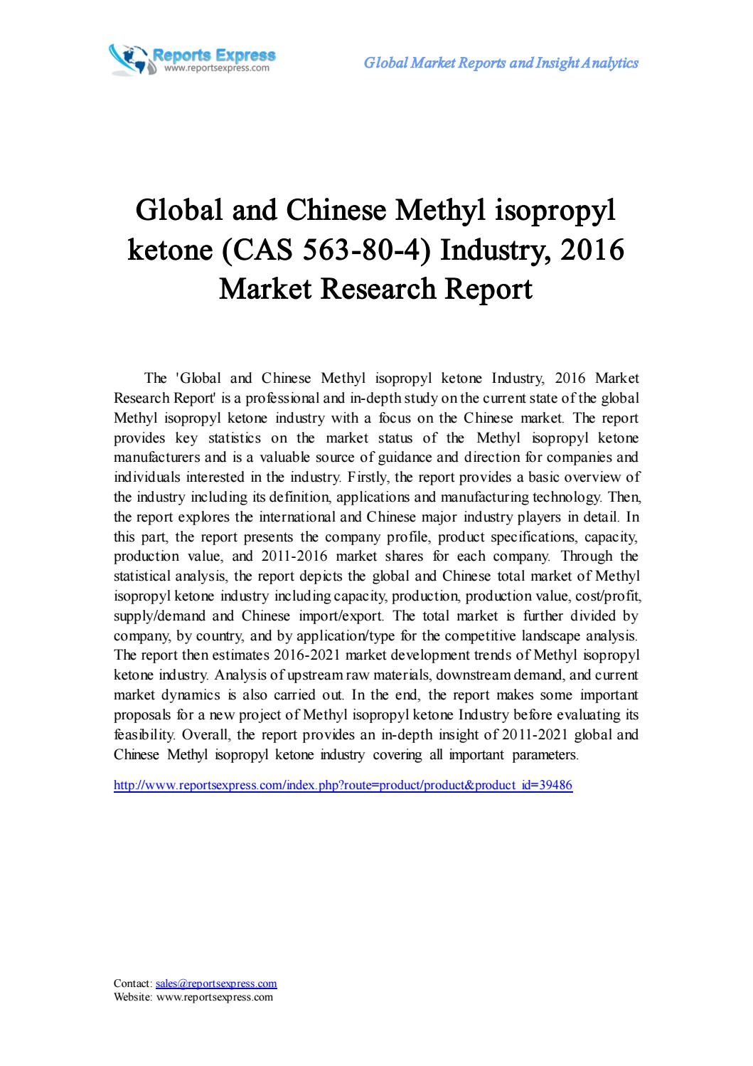 global and china methyl isopropyl ketone A catalyst for the production of methyl isopropyl ketone containing aluminum and titanium oxides, treated with group 1 or 2 metal hydroxides, or their salts.