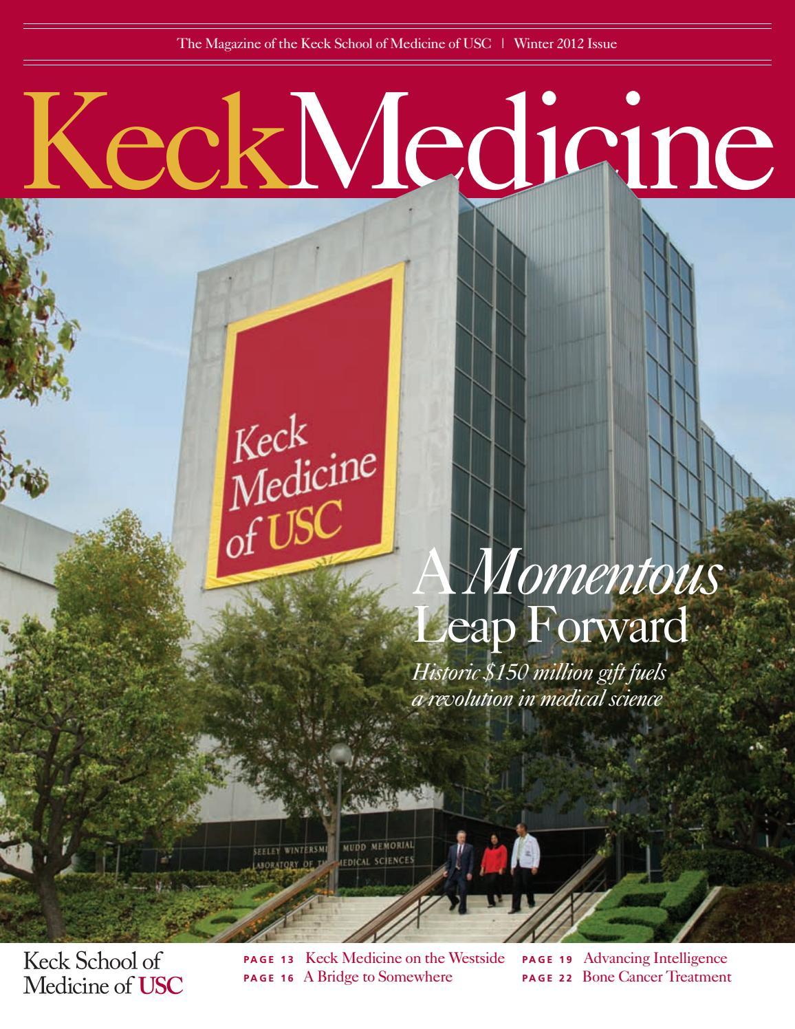 Keck Medicine Magazine Winter 2012 by University of Southern