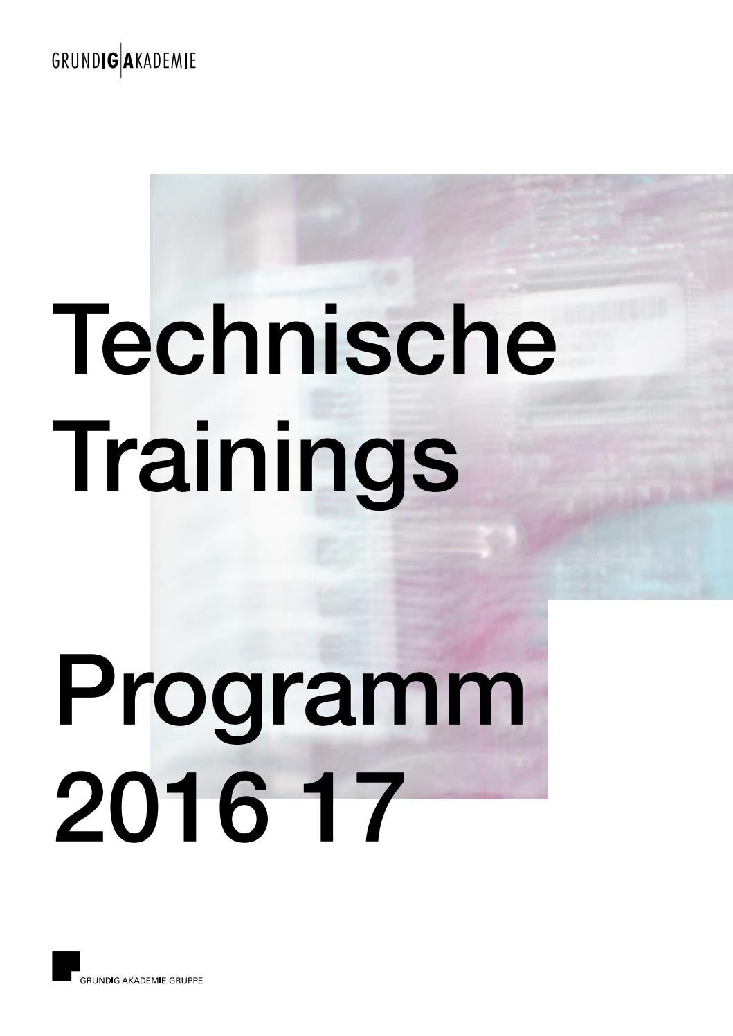 GRUNDIG AKADEMIE Technische Trainings by GRUNDIG AKADEMIE - issuu