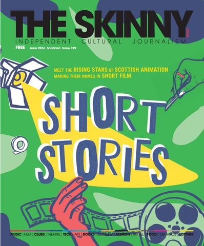 The Skinny Scotland June 2016 by The Skinny - issuu 9a465b561bf