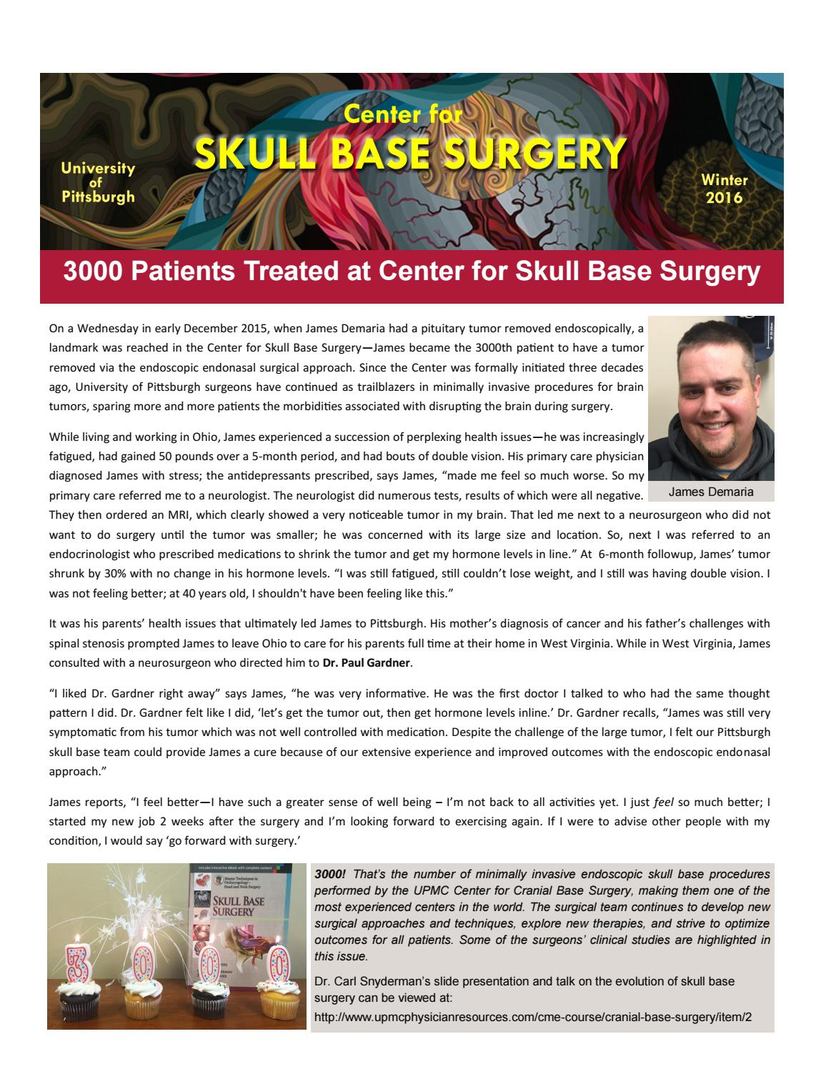 Center for Skull Base Surgery: Winter 2016 by Eye & Ear Foundation