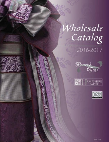 2016 Berwick Offray Wholesale Catalog By Css Industries Inc Issuu