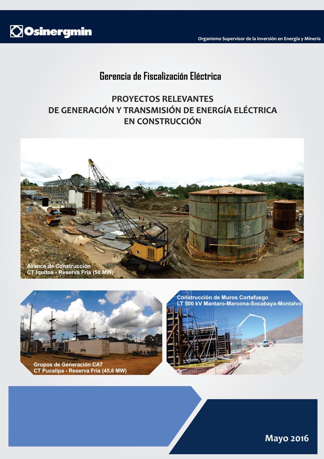 Proyectos Relevantes De Generaci N Y Transmisi N De