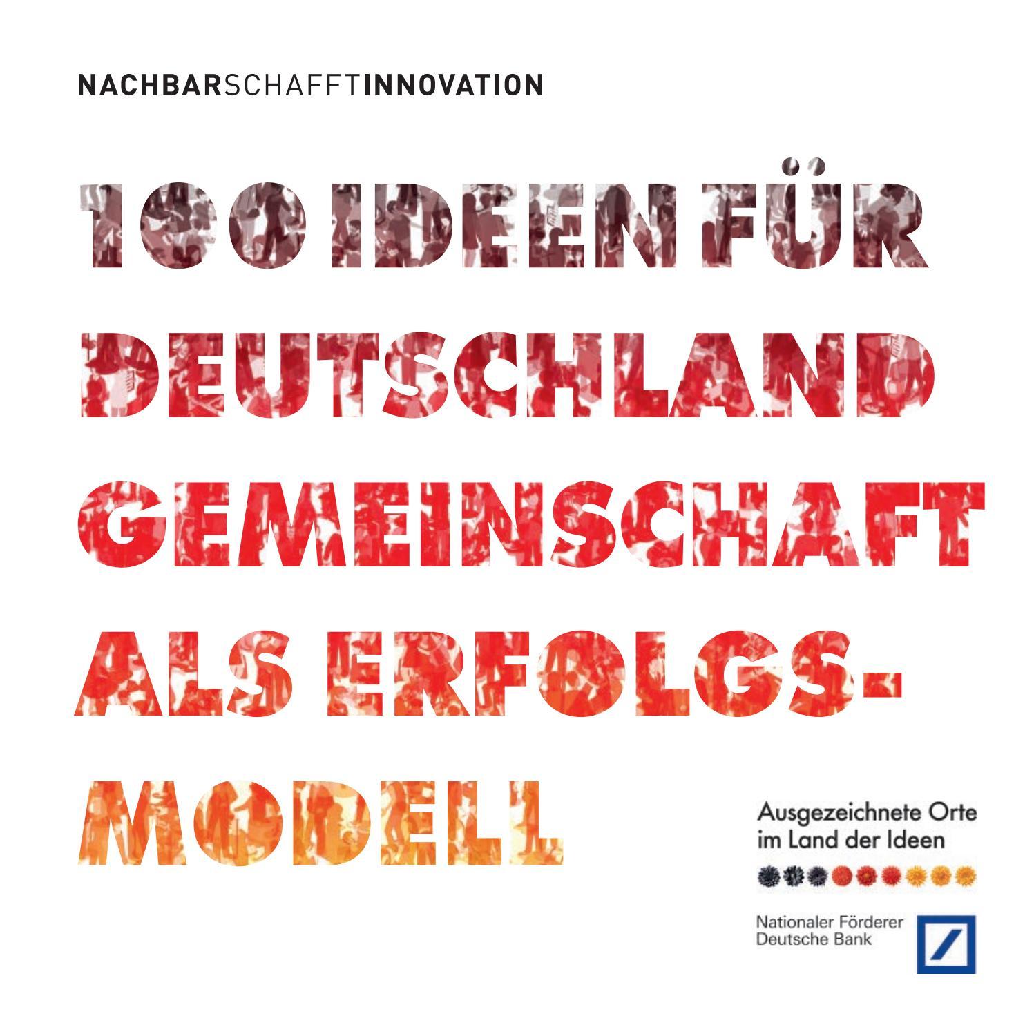 100 Ideen für Deutschland. Gemeinschaft als Erfolgsmodell by Deutschland -  Land der Ideen - issuu