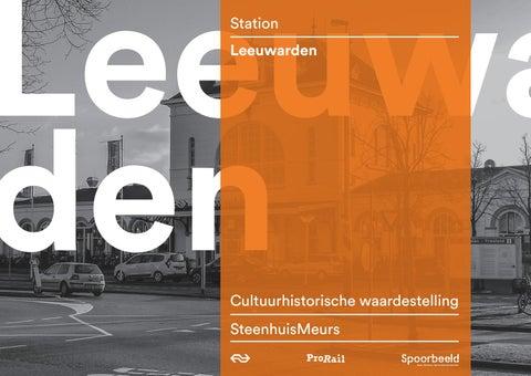 Station Op Wielen Houten.Waardestelling Station Leeuwarden By Stations Issuu