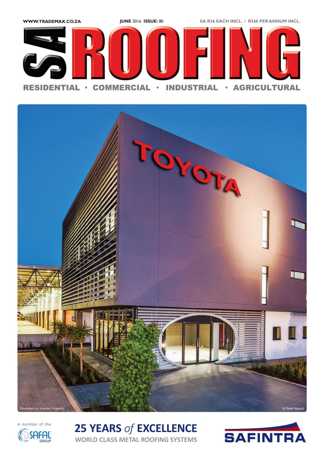 SA Roofing June 2016 | Issue: 80 by Trademax Publications