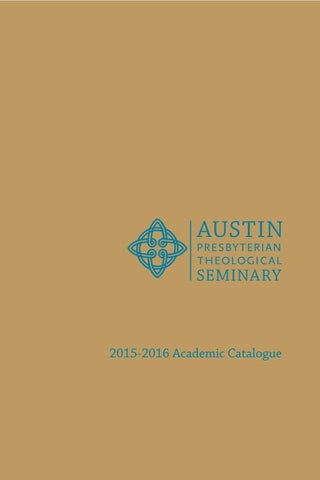 Austin seminary catalogue 2015 2016 by austin presbyterian 2015 2016 academic catalogue thecheapjerseys Images