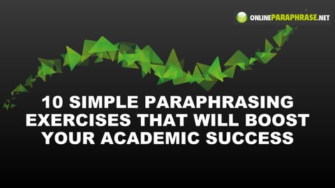 10 Simple Paraphrasing Exercises That Will Boost Your