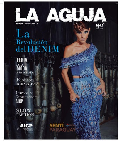 Revista LA AGUJA - Abril 2016 by Agencia GO! Motor de Marcas - issuu 7e5f08849e4