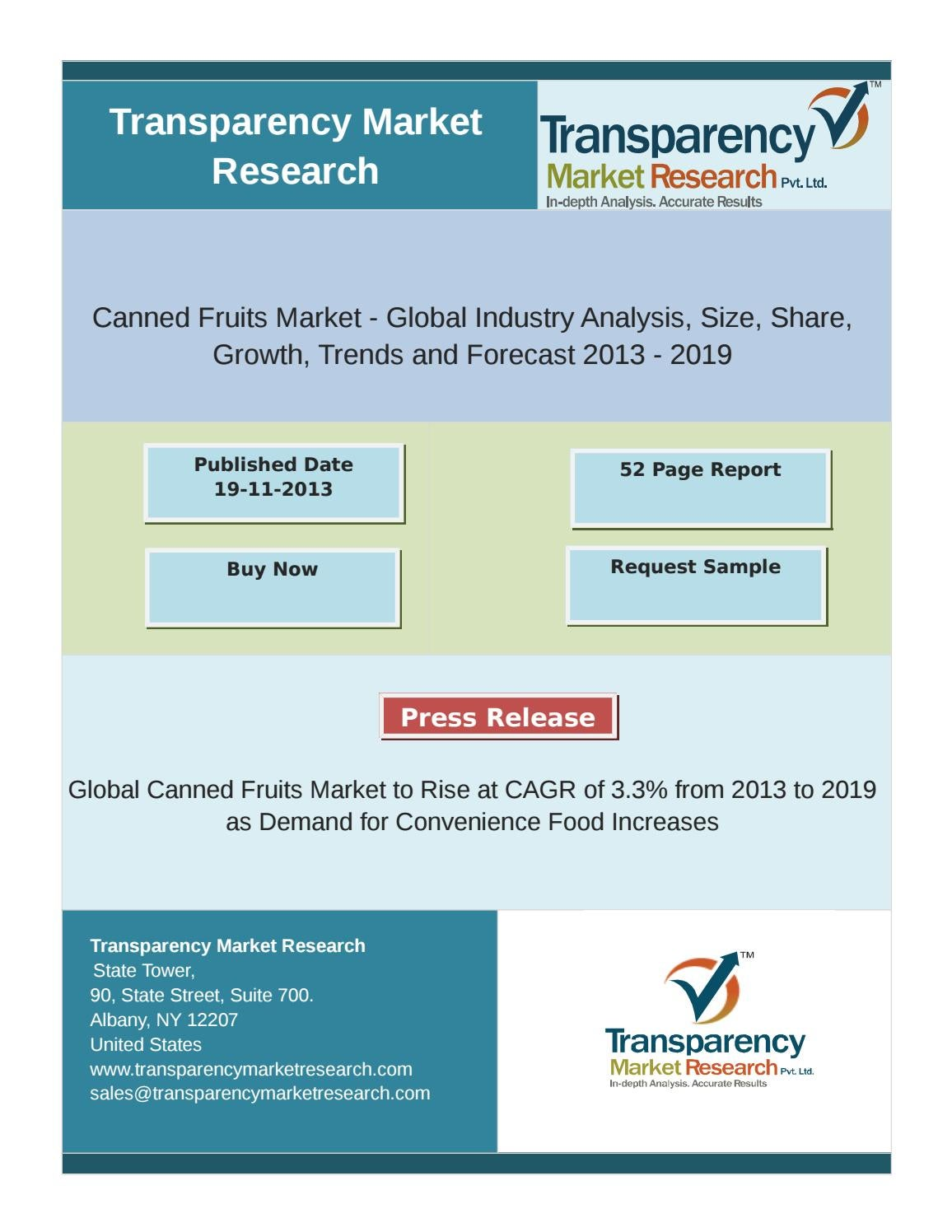 Global canned fruits market to rise at cagr of 3 3% from 2013 to ...