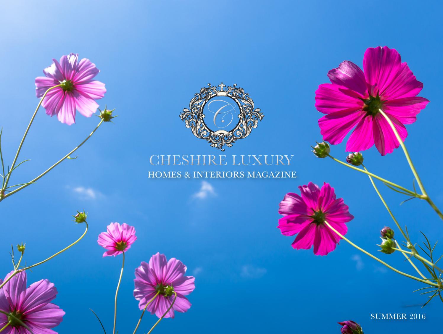 cheshire luxury homes interiors magazine summer 2016 by luxury cheshire luxury homes interiors magazine summer 2016 by luxury titles issuu