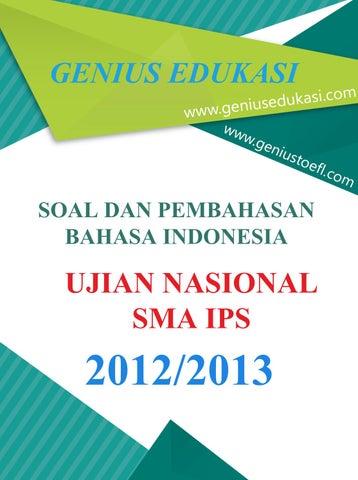 Soal Dan Pembahasan Un Bahasa Indonesia Sma Ips 2012 2013 By Genius