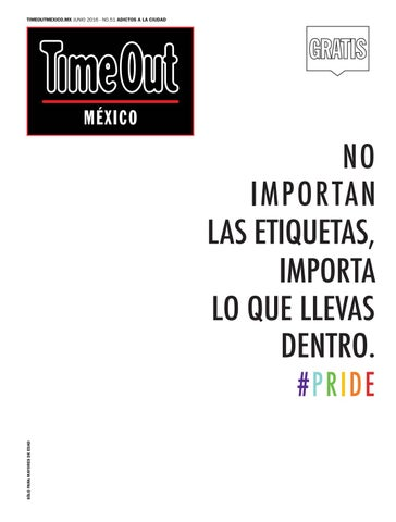 buy popular 38816 89329 Time Out México Junio 2016 by Time Out México - issuu