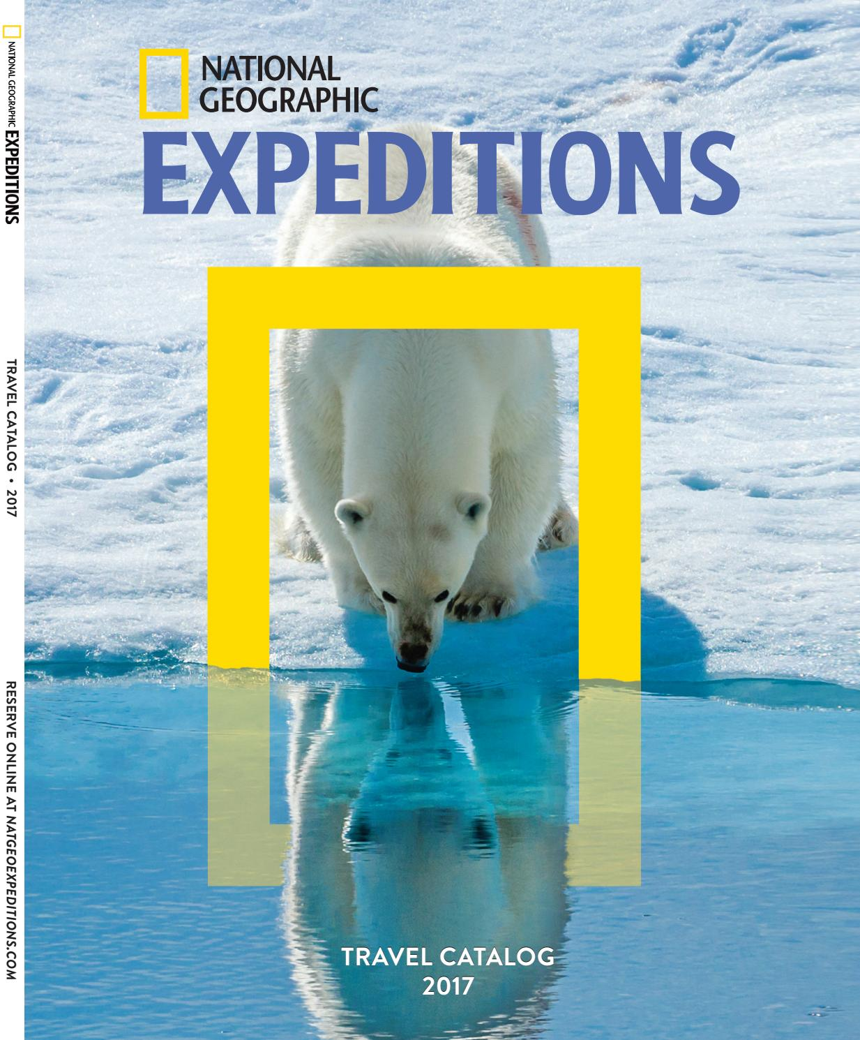 2016 2017 National Geographic Expeditions Catalog By