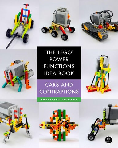 The LEGO® Power Functions Idea Book, Cars and Contraptions by
