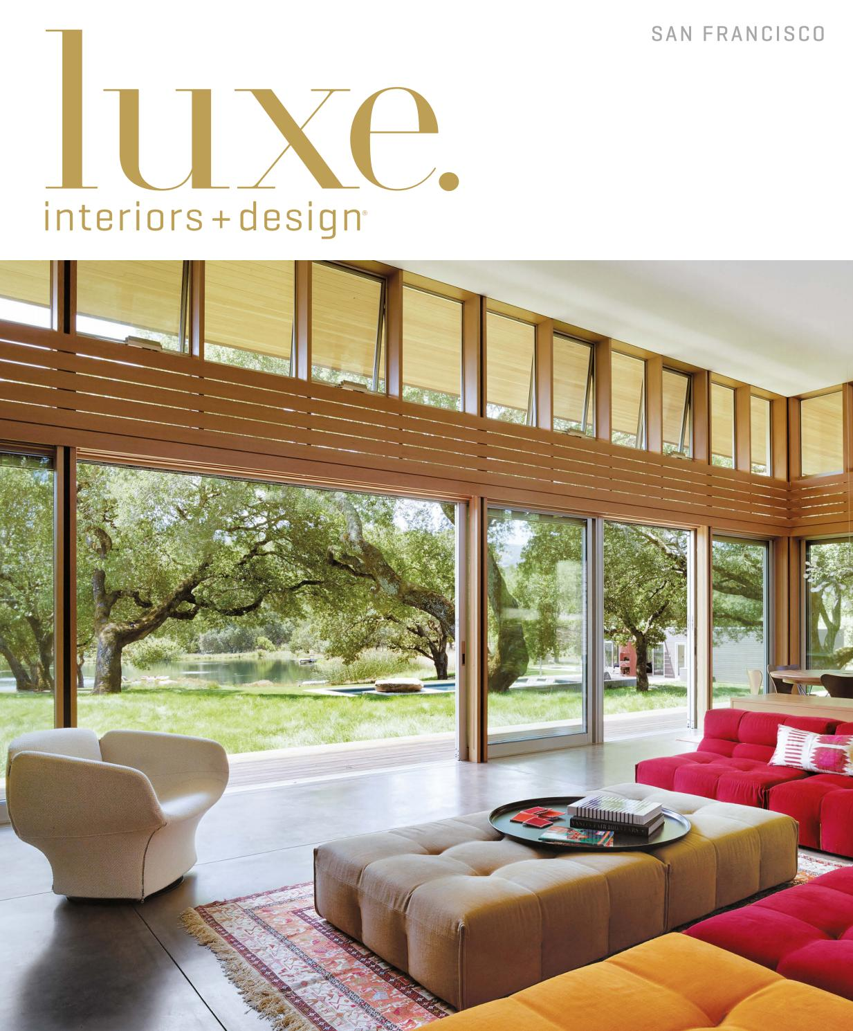Luxe magazine july 2016 san francisco by sandow issuu for Design companies in san francisco
