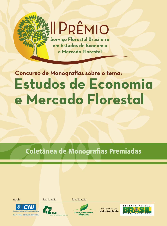 Ii premio estudos de economia e mercado florestal by Diego armando - issuu 64cd19424e833