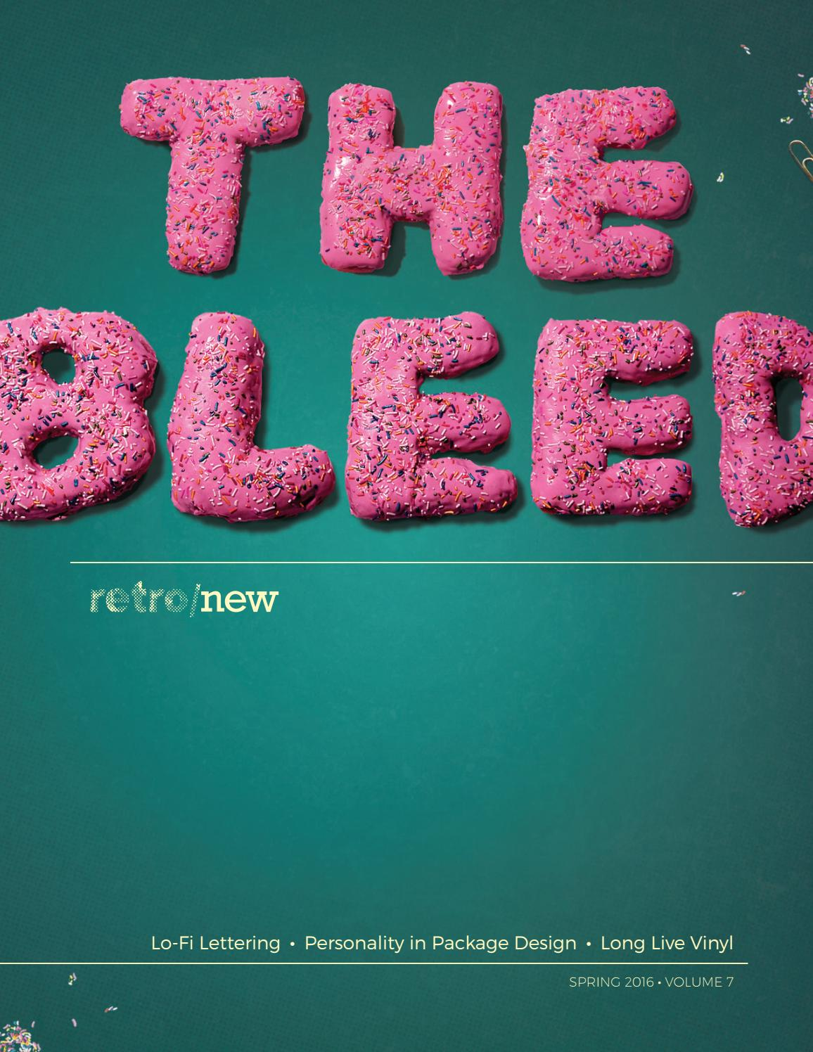 The Bleed // Volume 7 by The Bleed Magazine - issuu