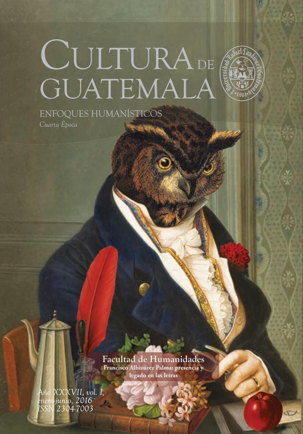 Revista Cultura de Guatemala by Cultura de Guatemala - Issuu