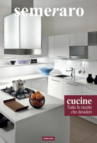 Beautiful Cucine Semeraro Opinioni Photos - acrylicgiftware.us ...