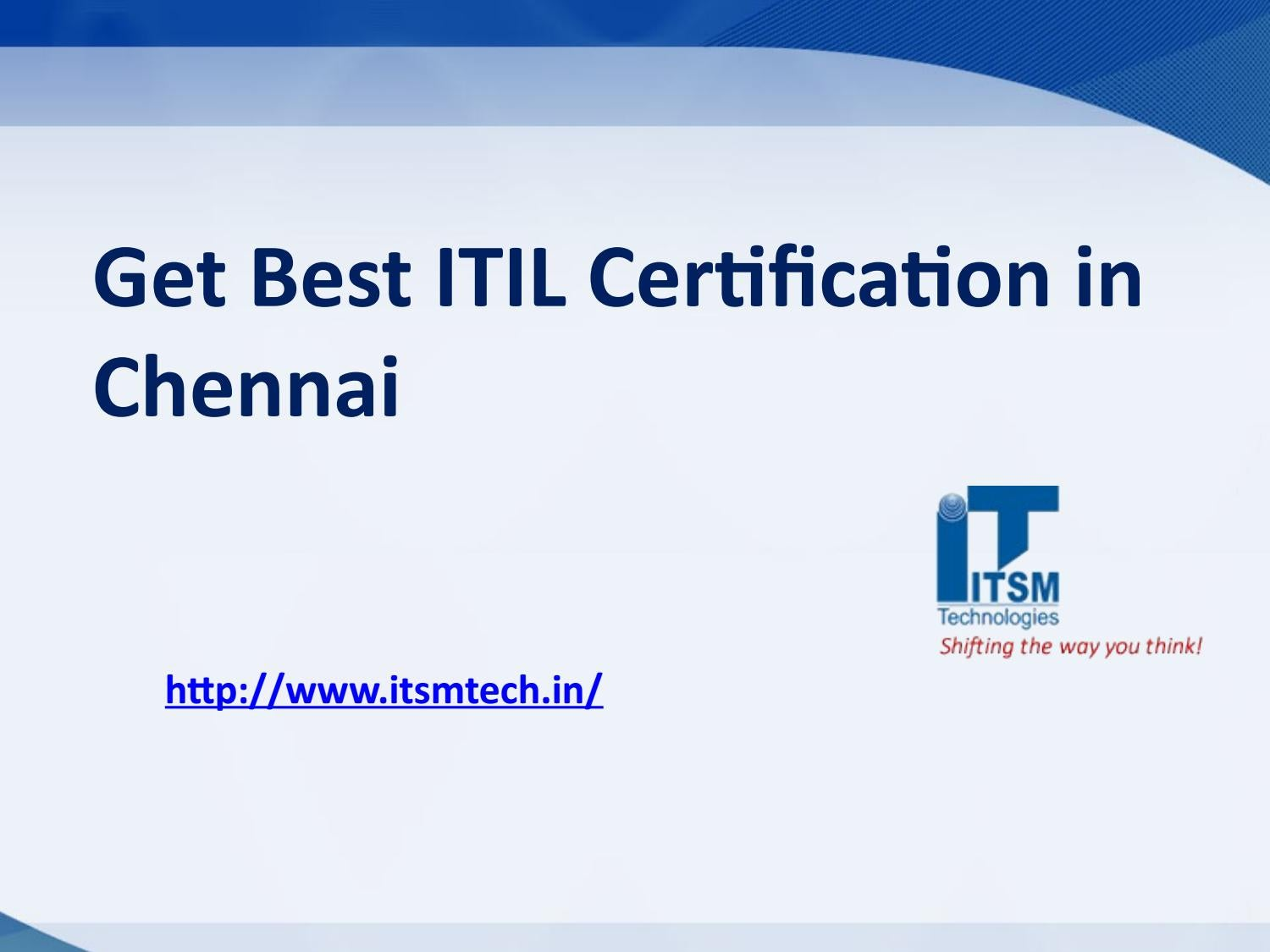 Get Best Itil Certification In Chennai By Itsmtech Issuu