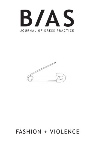 18e70cf5d BIAS Journal of Dress Practice Issue 4: Fashion + Violence by The ...