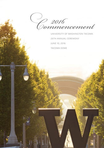 26th annual uw tacoma commencement 2016 by uw tacoma issuu