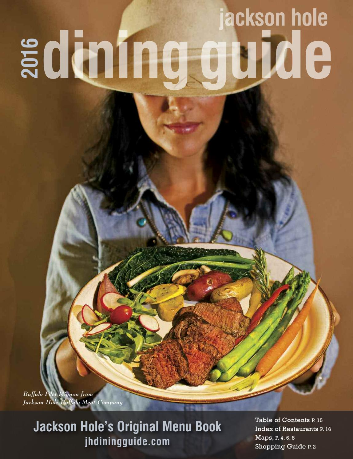 Jackson Hole Dining u0026 Restaurant Guide